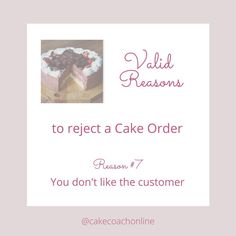 @cakecoachonline posted to Instagram: If you got a cake enquiry from a customer - and you really really dislike them - would you make the order? Why do you have to? Says who? It is your own business - and you can make up the rules to please yourself. And that includes which customers you work for and which ones you don't. Simply put - if you don't like the customer, it is your intuition telling you that something is likely to badly astray by working for this person. Take the hint and don't