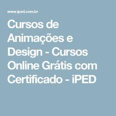 Cursos de Animações e Design - Cursos Online Grátis com Certificado - iPED