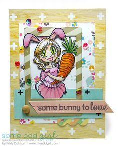 Some Bunny to Love by Kristy Dalman using the Clear Stamp Bunny Girl Gwen from Some Odd Girl stamps