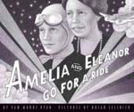 Amelia and Eleanor Go for a Ride. Scholastic, 40 p. Based on the true story of how Amelia Earhart and Eleanor Roosevelt took to the skies over Washington, D., one night—despite the protests of the Secret Service. This Is A Book, The Book, Bebe Love, Mighty Girl, Amelia Earhart, Eleanor Roosevelt, Roosevelt Family, Mentor Texts, Reading Levels