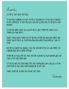 A Teacher's Prayer....I love this!!!