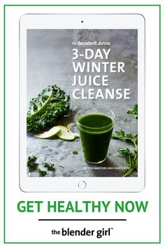 Day Winter Juice Cleanseplan contains a three day menu of delicious detox juice fast recipes and comprehensive information on what to do and how to do a juice cleanse program safely and effectively for weight loss to reboot your body and get healthy.