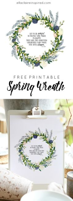 Lovely Spring wreath printable with such a sweet quote.