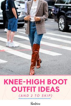 10 Knee-High Boot Outfits That Won't Look Like You're Stuck in 2016 (Plus 2 to Skip) #purewow #shopping #street style #fashion #shoes #trends #style #boots #outfit ideas #shoppable Frye Boots Outfit, Boot Outfits, Madewell Boots, Sam Edelman Boots, Fall Fashion, Style Fashion, Fashion Ideas, Fashion Shoes, Fashion Tips