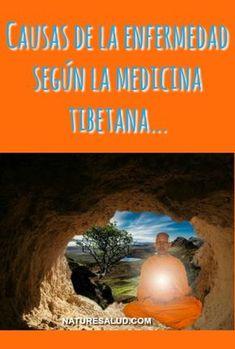 Según la medicina Tibetana, el origen de toda enfermedad está en la ignorancia, porque por desconocimiento e ignorancia generamos deseos que inducen a malas obras y estas generan una acumulación del mal en el Karma.