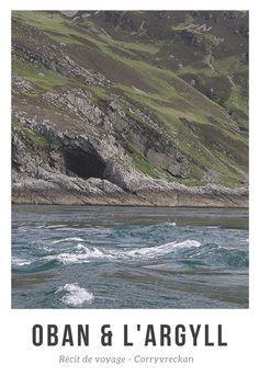 Le détroit de Corryvreckan, où se forment d'impressionnants tourbillons ! À voir lors d'un voyage en Écosse.  www.oghju.com