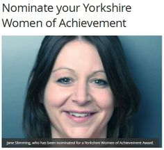 Excited to announce that Jane has been nominated for Yorkshire Women of Achievement Award.