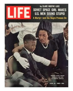 June 28 1963 - The widow and son of Medgar Evers on the cover of 'Life' magazine Life Magazine, Black Magazine, Jet Magazine, Magazine Photos, Black History Facts, Black History Month, Rodney King, Life Cover, Civil Rights Activists