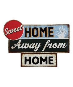 Another great find on #zulily! 'Sweet Home Away From Home' Wall Sign #zulilyfinds