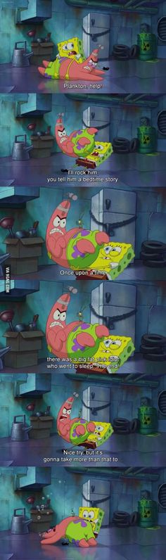 One of the best scene in SpongeBob Squarepants:Sponge Out of the Water.