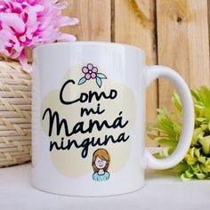Taza como mi mamá ninguna Mother's Day Diy, Christmas Gifts, Holiday, Mug Designs, Teacher Gifts, Lettering, Mugs, Tableware, Decorating