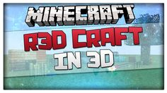 Minecraft 1.8.1 Texture Pack - R3D Craft with 3D Models! Epic Realistic ...