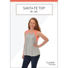The Santa Fe Top: a pdf pattern with 6 views from Hey June Handmade