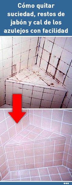 Cómo quitar suciedad, restos de jabón y cal de los azulejos con facilidad #limpieza #baño #ducha #azulejos #cal #DIY #tips