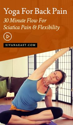 Yoga For Back Pain- 30 Minute Flow For Sciatica Pain & Flexibility