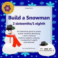 Let's build a snowman! Students will be begging to play this interactive rhythmic game again and again as they work on aurally recognizing 2 sixteenths and 1 eighth note patterns! Watch their eyes as the objects on the page move to become a snowman when they select the correct answer.