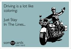 Driving is a lot like coloring: Just Stay In The Lines... #drivedana #ford #lincoln #nyc #statenisland #driving #humor