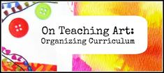 Links to great art teacher blogs with tips for classroom management, lesson plans, classroom design (for all grades and levels)