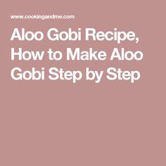 Aloo Gobi Recipe, How to Make Aloo Gobi Step by Step