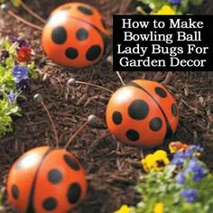 How to Make Bowling Ball Lady Bugs For Garden Decor
