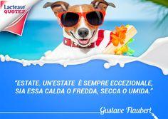 In questo periodo non potevamo non dedicare una #citazione all'#estate! Ecco a voi Gustave Flaubert con un inno alla stagione più vivace di tutto l'anno!