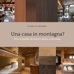 interior design #windows #mountain #baita #legno # finestre #oknoplast