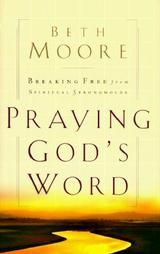 Beth Moore, Praying God's Word