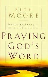 Beth Moore, Praying God's Word