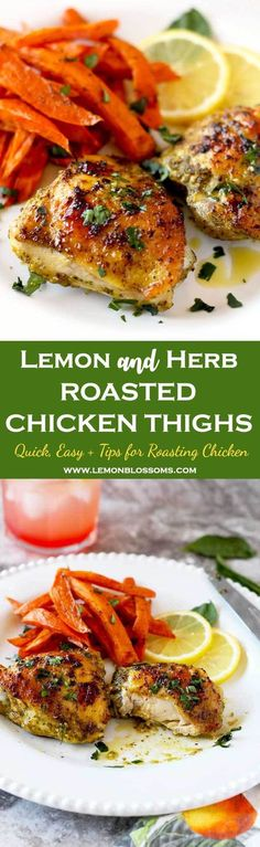 These Lemon and Herb Roasted Chicken Thighs are marinated in fresh lemon juice, garlic, basil, cilantro and spices. These oven baked chicken thighs are juicy and tender with a beautiful golden brown crispy skin. This easy and delicious chicken thigh recipe will become your favorite way of cooking chicken thighs! #chickendinner #chicken #roasted