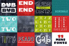 11 Mini Fonts for only $20! That's 40% off their original prices! Bundle Includes: Quick & Dirty, Torple, The Right Stuff, Gab, Peabo, Forfty, Forfty Scribble, Dub Bub, End To End, Two &
