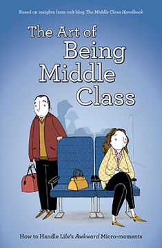 The Middle Class Handbook - Blog (Home) - How to be middle class: half-heartedly trying to correct someone when they infer the wrong thing from something you've said