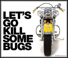 As long as I don't have to eat 'em...too often. | #bikerhumor #bikerlife #ChopperExchange #rideon