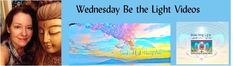 Wednesday Be the Light Videos with Jan Cercone | Sound And Light Healing Arts
