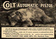 1911 Ad Colt .25 Pistol Bear Hunting
