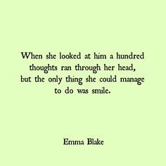 Emma Blake quote love falling in love smile quote heart mind