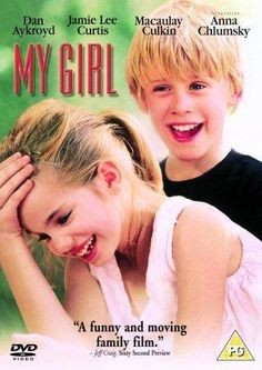 """""""My Girl"""" (1991). Vada Sultenfuss is obsessed with death. Her mother is dead, and her father runs a funeral parlor. She is also in love with her English teacher. A very sweet film."""