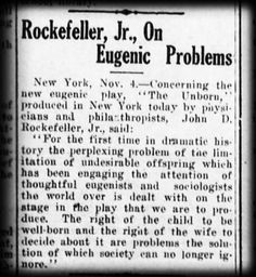 Rockefellers Funded Eugenics Initiative to Sterilize 15 Million Americans. Plan dated as far back as 1915!!
