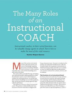 The Many Roles of an Instructional Coach - Educational Leadership. Summer Free EDUCATİON, The Many Roles of an Instructional Coach - Educational Leadership. Leadership Activities, School Leadership, Leadership Coaching, Educational Leadership, Leadership Development, Professional Development, Leadership Quotes, Life Coaching, Servant Leadership