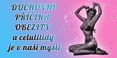 Duchovní příčina obezity Organic Beauty, No Equipment Workout, Karma, Health Fitness, Victoria, Wellness, Memes, Tips, Astrology