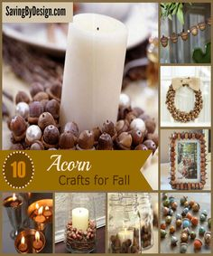 This fall use all the acorns falling from above in these 10 Awesome Acorn Crafts! | SavingByDesign.com