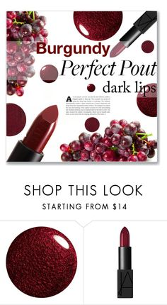 """""""Burgundy Lips"""" by maryjane95 ❤ liked on Polyvore featuring beauty, NARS Cosmetics and Lipstick Queen"""