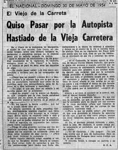 El viejo de la carreta quiso pasar por la autopista hastiado de la vieja carretera. Publicado el 30 de mayo de 1954.