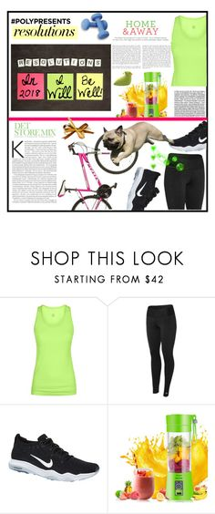 """""""#PolyPresents: New Year's Resolutions"""" by jroy1267 on Polyvore featuring Sweaty Betty, Champion, NIKE, Valeo, contestentry, 2018, polyPresents, NewYearsResolutions and plus size clothing"""