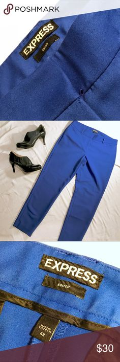 Express Editor ankle pants Gorgeous blue pants. I got TONS of compliments on these. They just don't fit anymore. They are a slim straight cut with a short inseam that stops at or above the ankle. No flaws. Express Pants Ankle & Cropped