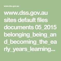 www.dss.gov.au sites default files documents 05_2015 belonging_being_and_becoming_the_early_years_learning_framework_for_australia.pdf