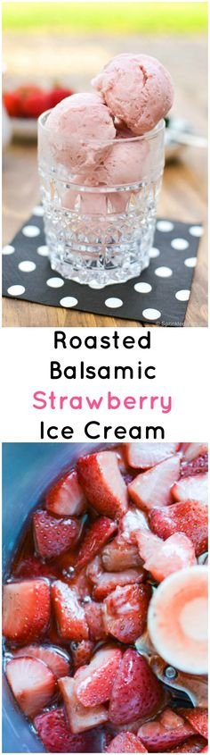 roasted balsamic strawberry ice cream strawberry ice cream made with ...