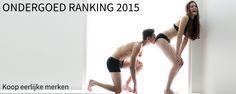 Duurzaam is hip en sexy. Maar is sexy ook duurzaam? RankaBrand deed in 2015 een ondergoed ranking.