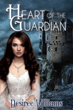 Book Lovers Life: Heart of the Guardian by Desiree Williams Cover Reveal and Giveaway!