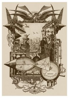 'Steampunk: Life in Our New Century!' by John Coulthart on artflakes.com as poster or art print $16.63
