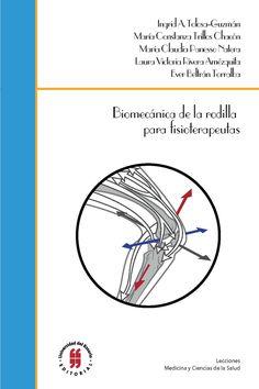 Libro Impreso Biomecánica de la rodilla para fisioterapeutas Editorial  Universidad del Rosario-uros 855628cb9cc73